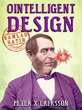 Cover for Ointelligent Design: samlad satir
