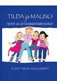 Cover for Tilda ja Mauno- Tekstit ja luetunymmärtämistehtävät