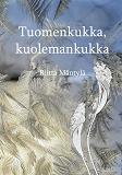 Cover for Tuomenkukka, kuolemankukka