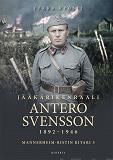 Cover for Jääkärikenraali Antero Svensson 1892–1946