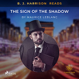 Cover for B. J. Harrison Reads The Sign of the Shadow