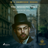 Cover for B. J. Harrison Reads The Wedding Ring