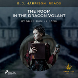 Cover for B. J. Harrison Reads The Room in the Dragon Volant