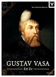 Cover for Gustav Vasa - Ett liv