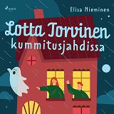 Cover for Lotta Torvinen kummitusjahdissa
