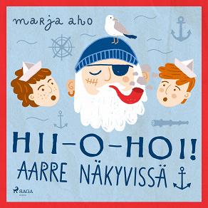 Cover for Hii-o-hoi! Aarre näkyvissä!