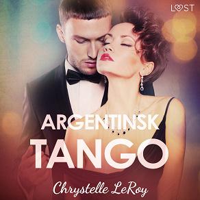 Cover for Argentinsk tango - erotisk novell