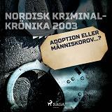 Cover for Adoption eller människorov...?