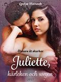 Cover for Älskare åt skurkar Juliette, kärleken och sorgen - erotisk novell