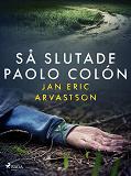 Cover for Så slutade Paolo Colón