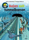 Cover for Bojan och tunnelbanan