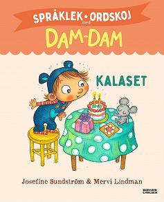 Cover for Språklek och ordskoj. Dam-Dam. Kalaset