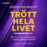 Cover for Trött hela livet