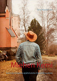 Cover for Miehen Kemi: Selviytymistarina epätoivosta mahdollisuuteen