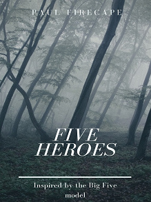 Cover for Five Heroes: The Draken And The Phoenix
