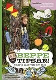 Cover for Beppe tipsar! Smarta saker ute och inne