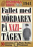 Cover for Fallet med mördaren på nazi-tågen. 30 minuters true crime-läsning