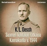 Cover for Suomen kohtalon ratkaisu Kannaksella v. 1944