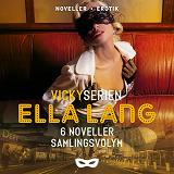 Cover for Ella Lang: Vickyserien 6 noveller Samlingsvolym