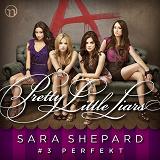Cover for Pretty Little Liars #3: Perfekt