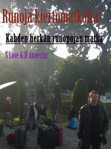 Cover for Runoja Kiertomatkalta: Kahden herkän runopojan toinen matka