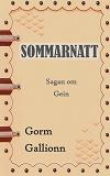 Cover for Sommarnatt: Sagan om Gein