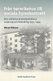 Cover for Från barnrikehus till sociala hyreskontrakt: Den selektiva bostadspolitikens ursprung och förändring 1933–1994