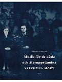 Cover for Musik för de döda och återuppståndna