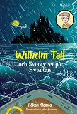 Cover for Wilhelm Tall och äventyret på Svartön