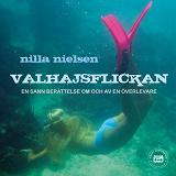Cover for Valhajsflickan - en sann berättelse om och av en överlevare