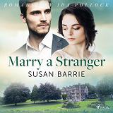 Cover for Marry a Stranger