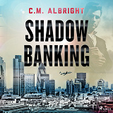 Cover for Shadow Banking