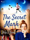 Cover for The Secret Mark