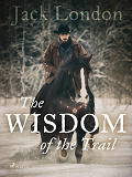 Cover for The Wisdom of the Trail