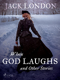 Cover for When God Laughs and Other Stories