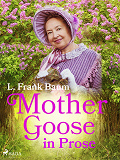 Cover for Mother Goose in Prose