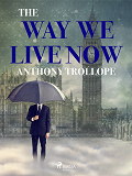Cover for The Way We Live Now