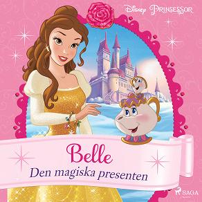 Cover for Belle - Den magiska presenten