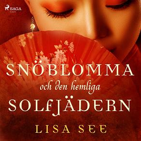 Cover for Snöblomma och den hemliga solfjädern
