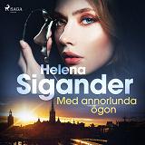 Cover for Med annorlunda ögon