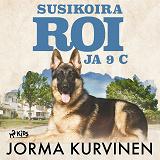 Cover for Susikoira Roi ja 9 C