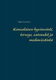 Cover for Kansalaisen hyvinvointi, terveys, sairaudet ja mediaviestintä