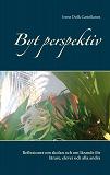 Cover for Byt perspektiv: Reflexioner om skolan och om lärande för lärare, elever och alla andra