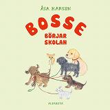 Cover for Bosse börjar skolan