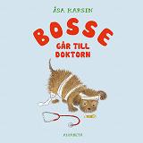 Cover for Bosse går till doktorn