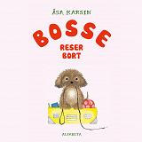 Cover for Bosse reser bort