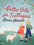 Cover for Kuttu-Ville ja Tuittupää