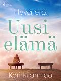 Cover for Hyvä ero: Uusi elämä
