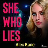 Cover for She Who Lies