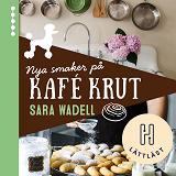Cover for Nya smaker på Kafé Krut